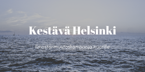 Sustainable Helsinki climate change campaign for young people