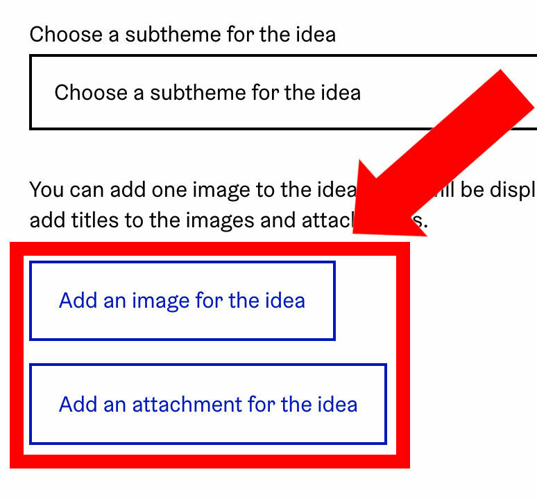 'Add an image for the idea' button and 'Add an attachment for the idea' button